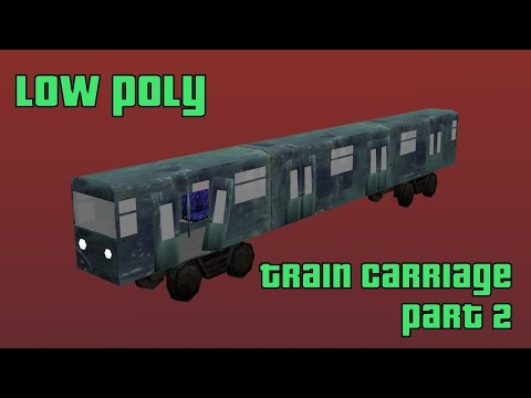 Project Assets: How to model a Train carriage - Part 2 (final)