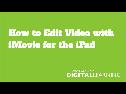How to Edit Video Using iMovie for iPad