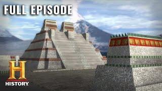 Engineering an Empire: The Aztecs (S1, E3) | Full Episode | History
