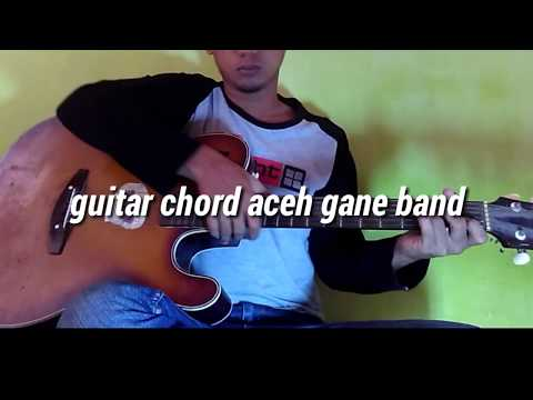 Kunci gitar lagu aceh gane band