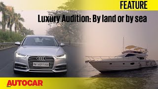 The Luxury Audition I Part 1 I By Land or by Sea