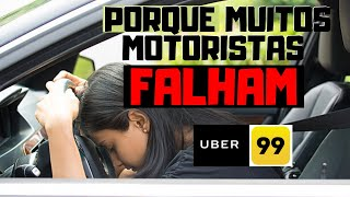 😱 O MOTIVO DE MUITOS FALHAREM: 3 REQUISITOS FUNDAMENTAIS UBER 99 POP 😱