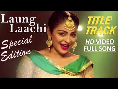 Laung Laachi | HD Sound Effects | 1080p New Video Song | Ammy Virk | Neeru Bajwa | Mannat Noor