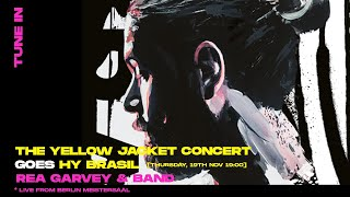 #22 Rea Garvey LIVE -  The Yellow Jacket Sessions (Live @Meistersaal, Berlin)