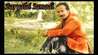 BaryalaiSamadi - Qasam De Yara We Ledam