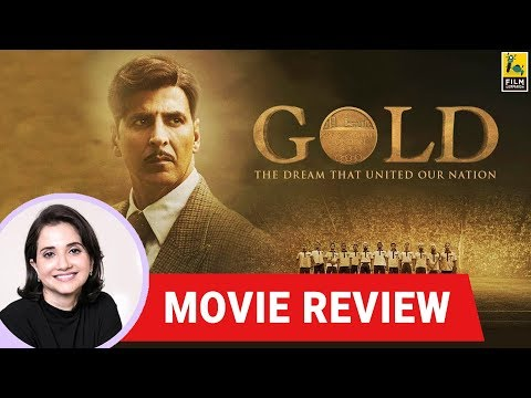 Anupama Chopra's Movie Review of Gold | Reema Kagti | Akshay Kumar