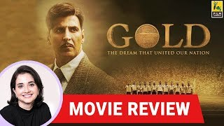 Anupama Chopra's Movie Review of Gold | Reema Kagti | Akshay Kumar |