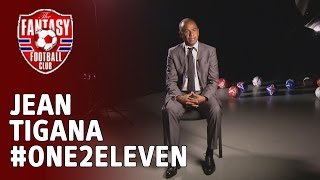 Jean Tigana Picks His #one2eleven - The Fantasy Football Club