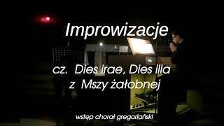 P. Podwojski, Sz. Zawodny - Improwizacje z Mszy żałobnej