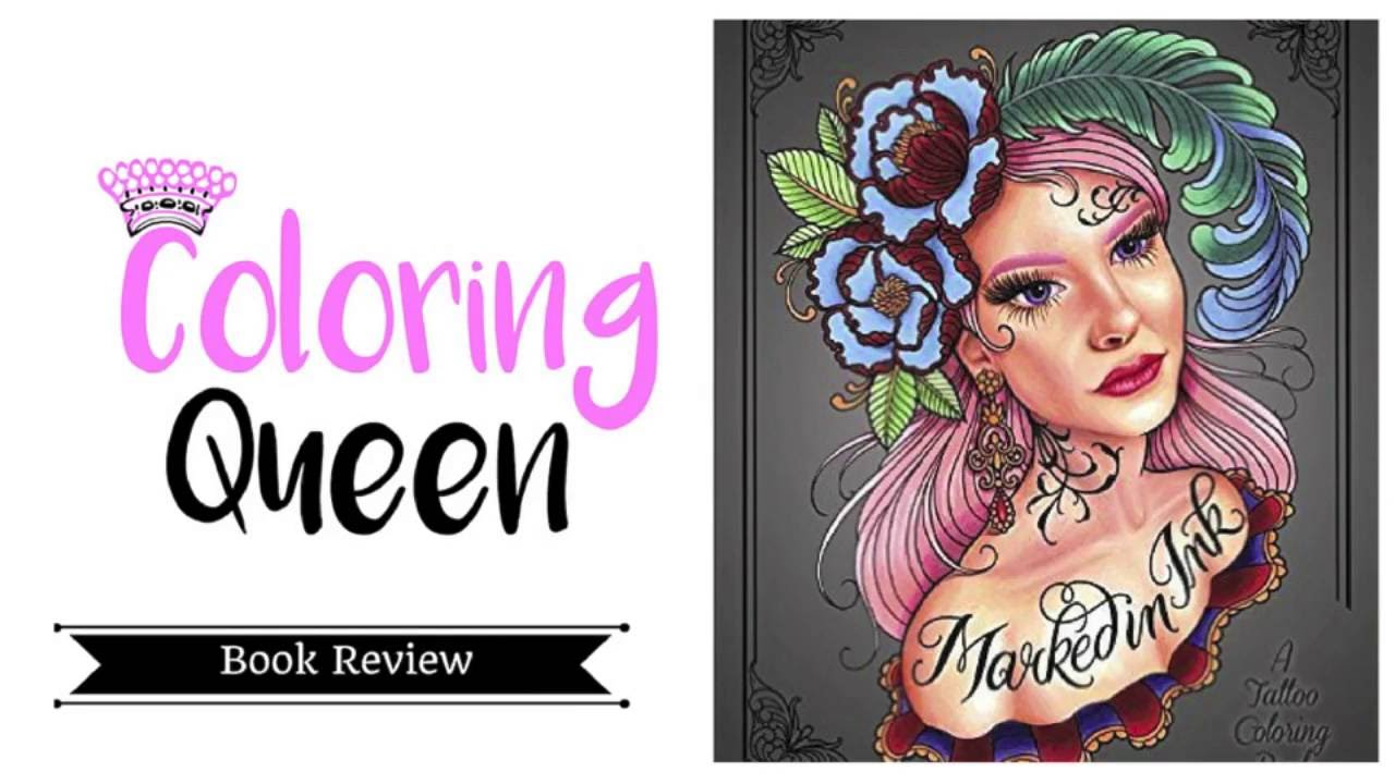Marked In Ink - Tattoo Coloring Book Review - Megan Massacre - YouTube