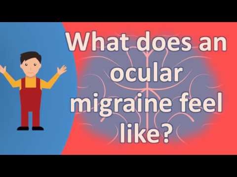 What does an ocular migraine feel like ? | Top Health FAQ Channel