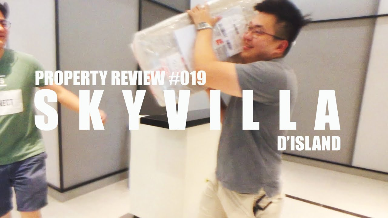 Download PROPERTY REVIEW #019 | SKYVILLA, D'ISLAND