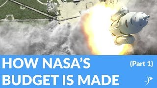 How NASA's Budget Is Made (part 1) - The Space Advocate