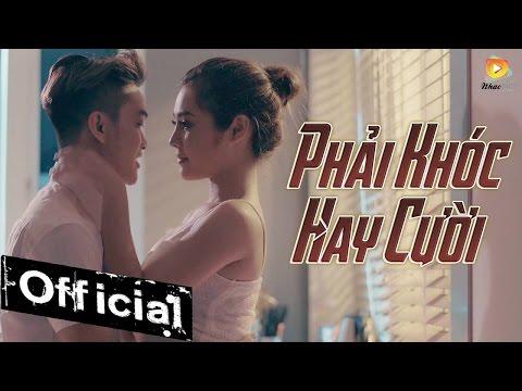 Phải Khóc Hay Cười - HKT [MV OFFICIAL]