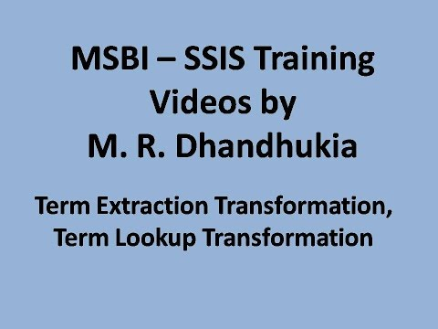 MSBI - SSIS - Term Extraction Transformation, Term Lookup Transformation