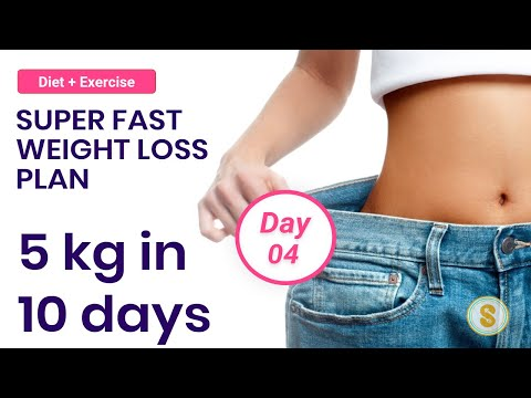 Lose 5 kg WEIGHT in 10 Days – Super Fast Weight Loss Plan – Day 4