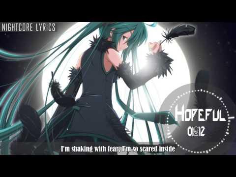 Nightcore lyrics - Hopeful ( Bars and Melody )