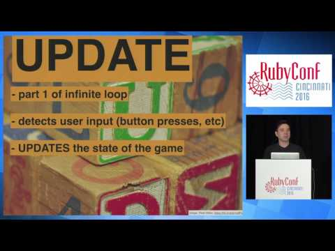 RubyConf 2016  Attention Rubyists: you can write video games by Cory Chamblin