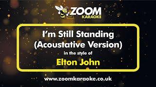 Acoustative Piano Karaoke - I'm Still Standing - Elton John (Female Key +3)