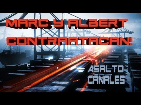 Marc y Albert Contraatacan! - Live BF3 - Asalto Noshahr Canals