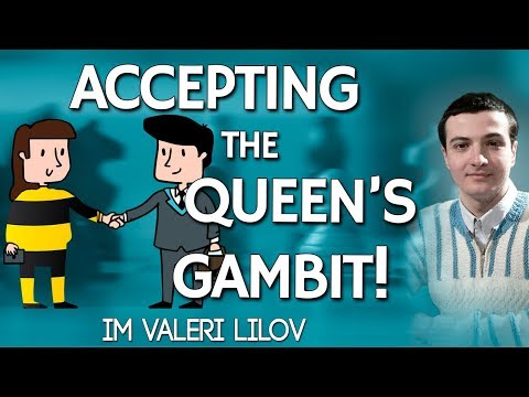 Take the sting out 💉 of the Queen's Gambit... By accepting it! with IM Valeri Lilov [Free Training]