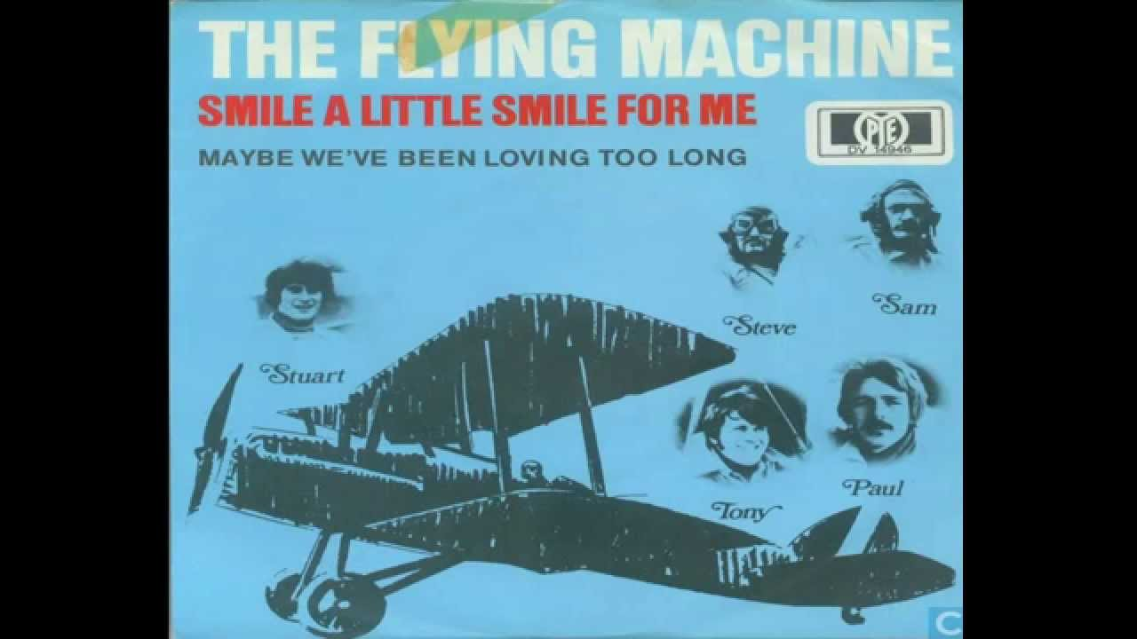 the flying machine smile a smile for me