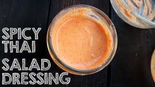 Quick And Easy Spicy Thai Salad Dressing Recipe! (raw Vegan) Oil Free/sugar Free
