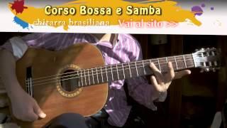Bossa Nova e Samba - lezione di Chitarra brasiliana