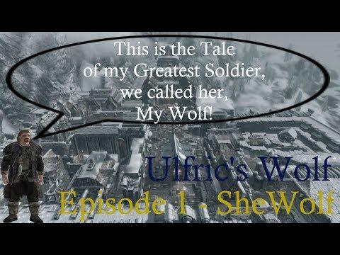 Ulfric's Wolf, Episode 1 - SheWolf  
