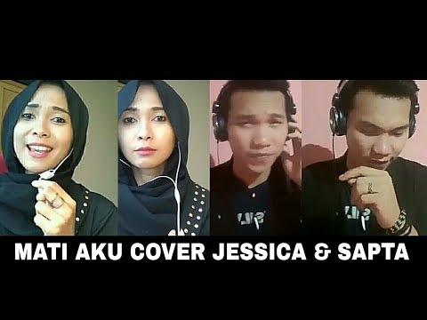 Mati aku - Rita sugiarto #part2 (Cover verson -Jessica & Sapta Da3)