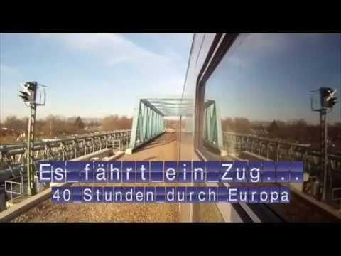 """Die große Reportage """"Es fährt ein Zug... - 40 Stunden durch Europa"""""""