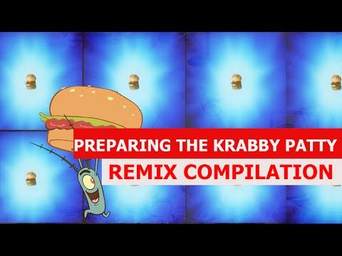 Preparing The Krabby Patty - REMIX COMPILATION
