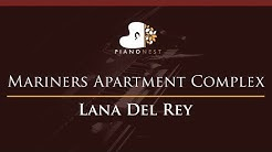Lana Del Rey - Mariners Apartment Complex - HIGHER Key (Piano Karaoke / Sing Along)