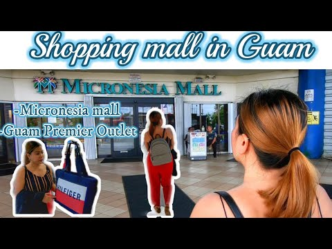 MICRONESIA MALL & GUAM PREMIER OUTLET | HOW WE SPEND OUR  24HOURS STAY IN GUAM