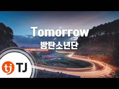 [TJ노래방] Tomorrow - 방탄소년단(BTS) / TJ Karaoke