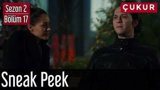 Çukur 2.Sezon 17.Bölüm - Sneak Peek