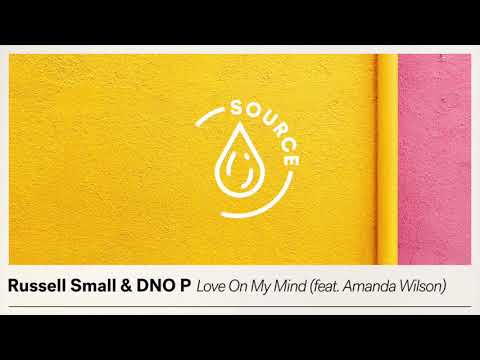 Russell Small & DNO P - Love On My Mind (feat. Amanda Wilson) [Extended Mix]