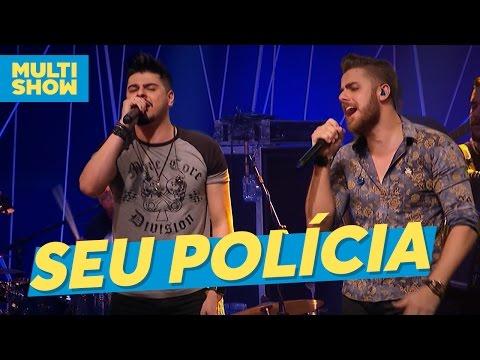 Seu Polícia | Zé Neto & Cristiano | Música Boa Ao Vivo | Multishow