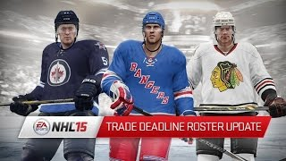 NHL 15 Trade Deadline Roster Update