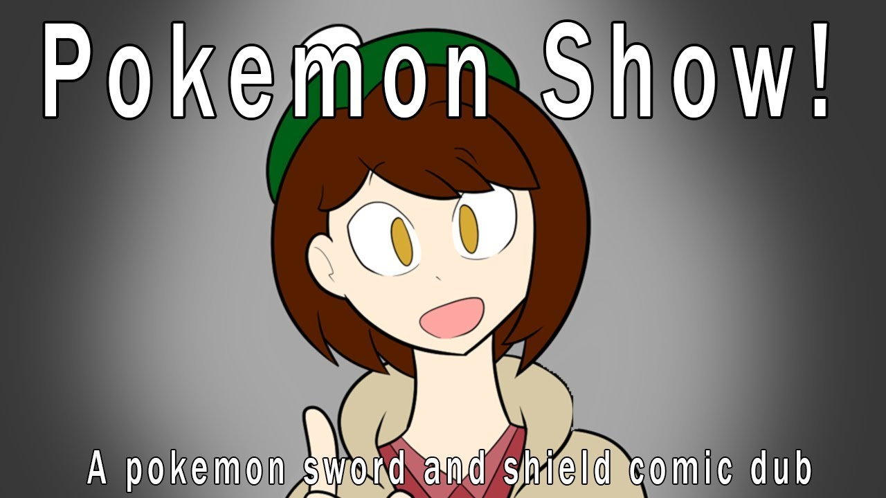 Comic Dub Pokemon Show Pokemon Sword And Shield Youtube