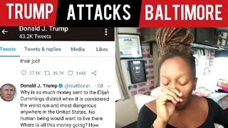 "Trump At.tacks Baltimore ""CRlME & Rat Infested Mess!"" @TonyaTko Reacts"