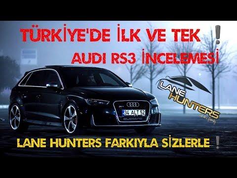 TÜRKİYE'DEKİ TEK AUDI RS3 LANE HUNTERS FARKIYLA SİZLERLE +400 HP