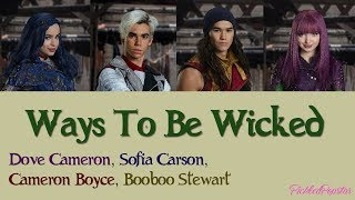Ways To Be Wicked - Descendants Cast (Color Coded Lyrics)