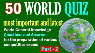 50 World GK Quiz Questions & Answers | World Trivia Quiz | World GK General Knowledge GK questions screenshot 5