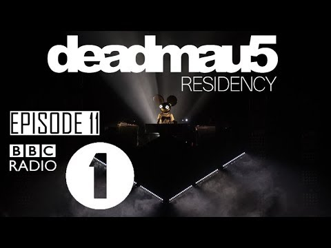 Episode 11 | deadmau5 BBC Radio 1 Residency (November 2nd, 2
