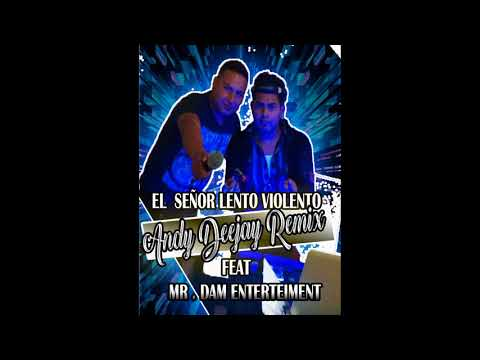 ANDY DJ REMIX FT MR DAM ENTERTAIMENT - VOLUMEN 01