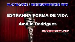 ♬ Playback / Instrumental Mp3 - ESTRANHA FORMA DE VIDA  - Amália Rodrigues