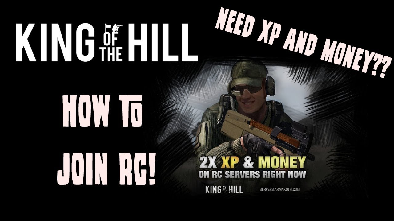 (EXPIRED) ArmA 3 KOTH DOUBLE XP & MONEY - How to join RC server