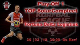 Play-Off 1: TOP/SolarCompleet 1 tegen Fortuna/Delta Logistiek 1, zaterdag 30 maart 2019
