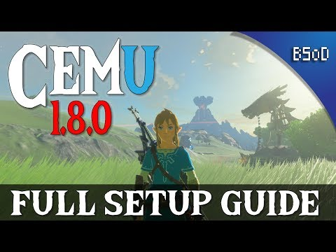 Cemu 1 8 0 Full Setup Guide | Zelda Breath of the Wild